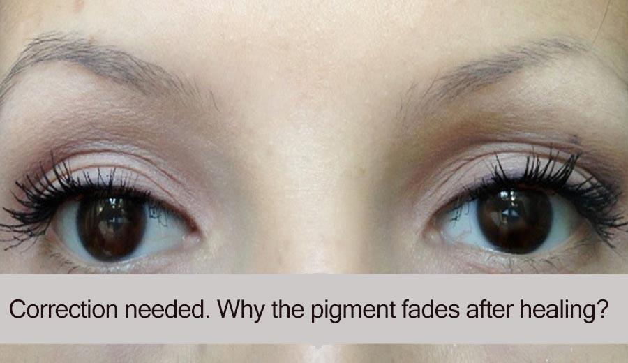 Correction is needed. Why does permanent makeup fade after healing?